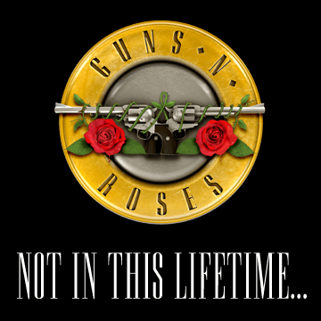 gnr_notinthislifetime